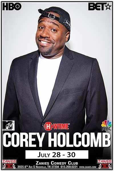 Corey Holcomb LIVE at Zanies July 28-30, 2017