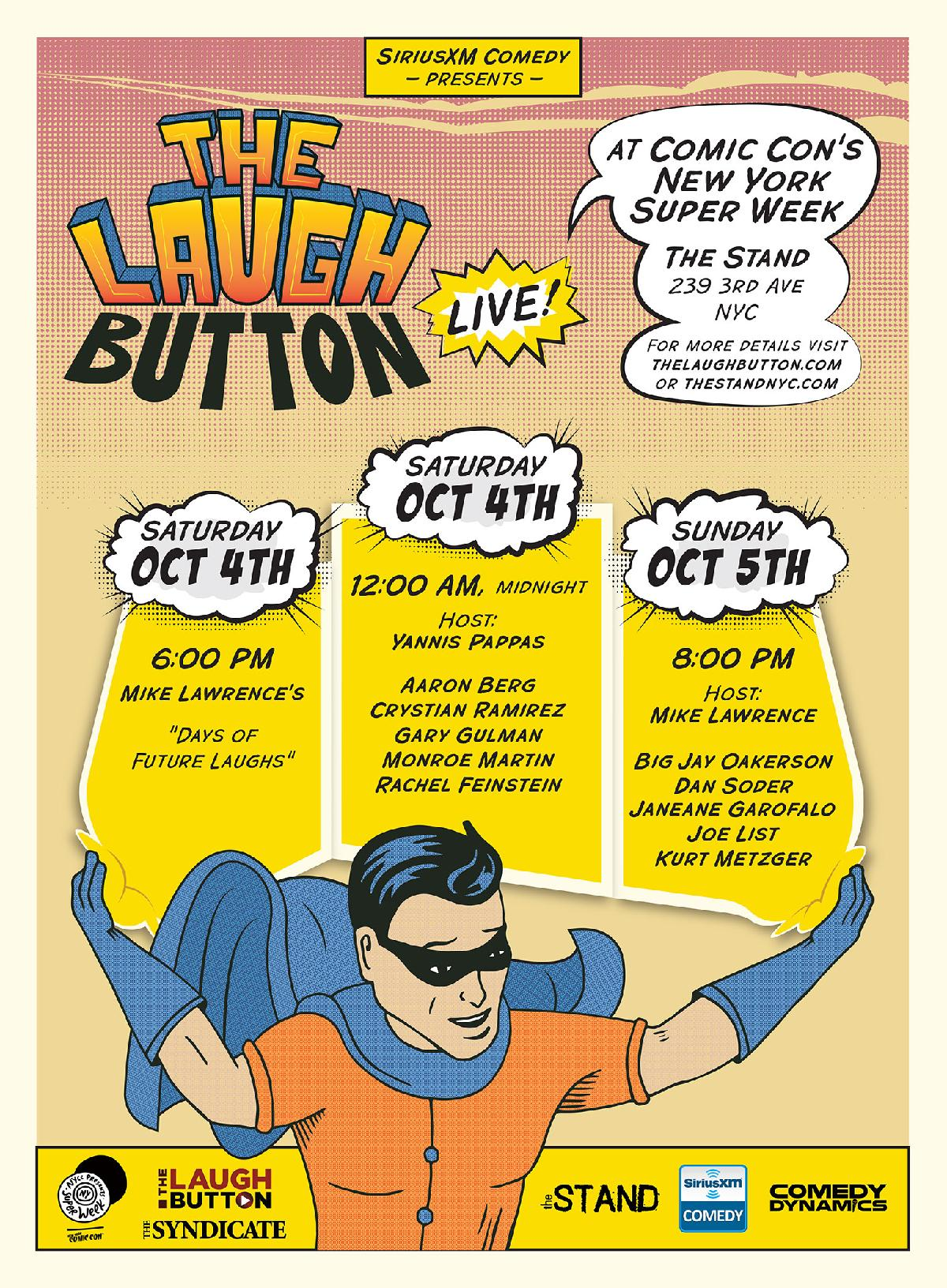 THE LAUGH BUTTON LIVE at COMIC CONS NEW YORK SUPER WEEK with SIRIUSXM COMEDY Presents Janeane Garofalo Dan Soder Mike Lawrence Kurt Metzger Big Jay Oakerson Joe List Rachel Feinstein and More
