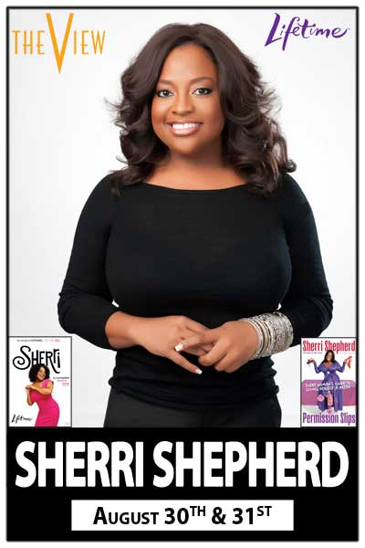 Sherri Shepherd August 30 & 31