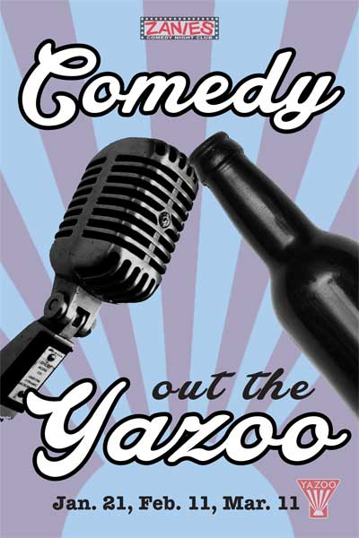 Comedy out the Yazoo live at Zanies Comedy Club Jan 21, Feb 11 and Mar 11, 2015