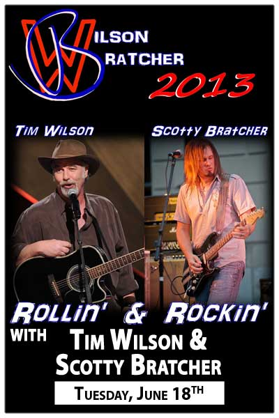 Tim Wilson & Scotty Bratcher will keep the Muscial Stand-Up Comedy Show Rollin' & Rockin' Tuesdays, June 18 and July 9
