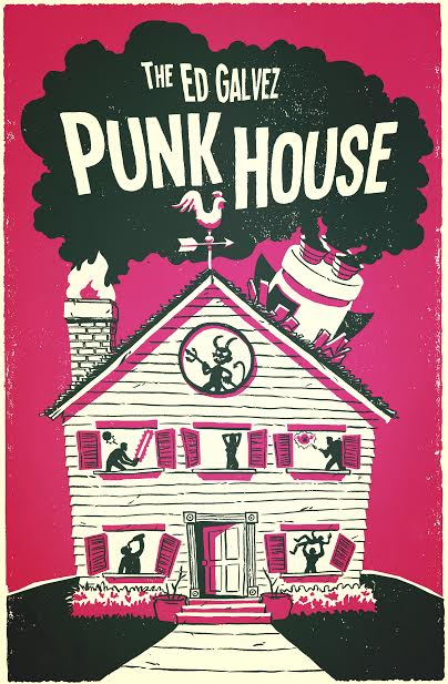 The Ed Galvez PUNK HOUSE with Anthony Jeselnik Cristela Alonzo Brendon Small Eddie Pepitone Tia Ayers and Alex Mesrobian
