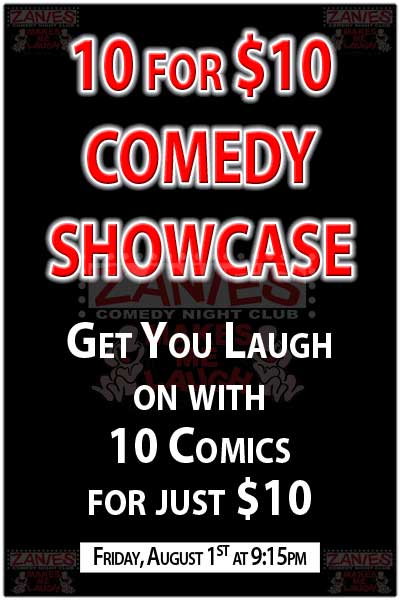 10 Comics for $10 Showcase Comedy Show at Zanies Nashville Friday August 1, 2014 @ 9:15pm