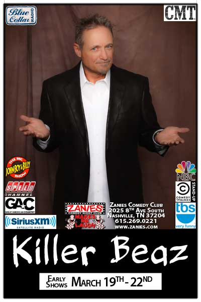 Killer Beaz Save Up for the Best Buzz in Town live at Zanies Comedy Club Early Shows March 19-22, 2015