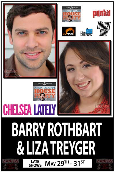 Barry Rothbart & Liza Treyger from Adam Devine's House Party and much more Live at Zanies Comedy Nashville May 29-31, 2015