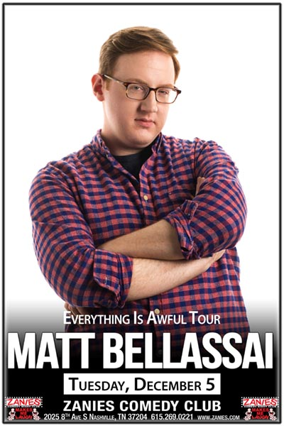 Matt Bellassai Live at Zanies Comedy Club Nashville Tuesday, December 5, 2017