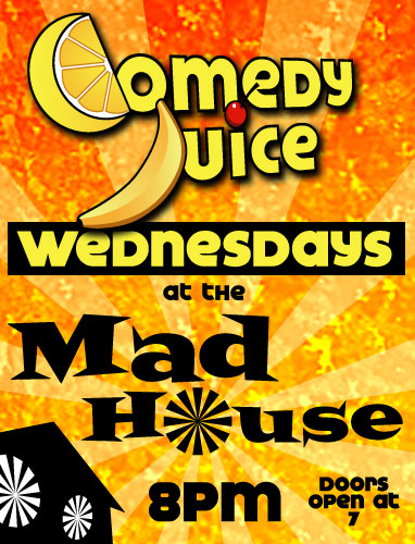 ComedyJuice w Showtimes Erik Myers and Adam Devines House Partys Mark Serritella
