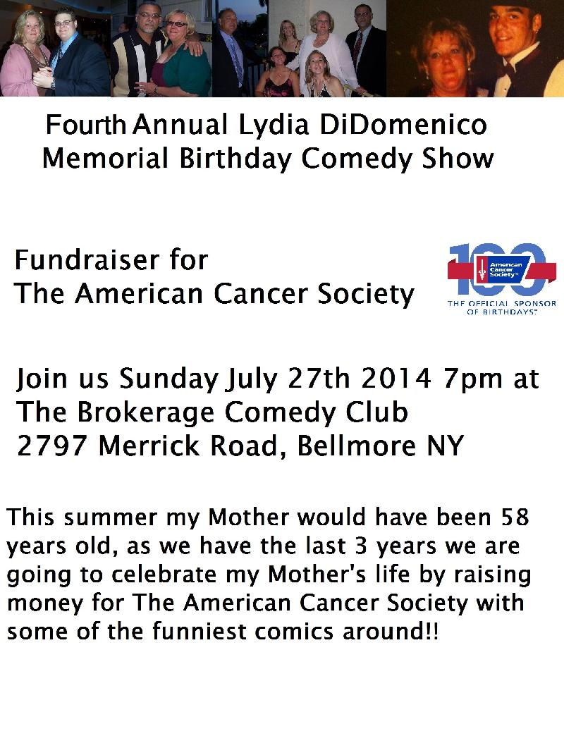 Fourth Annual Lydia DiDomenico Memorial Birthday Comedy Show  SPECIAL EVENT