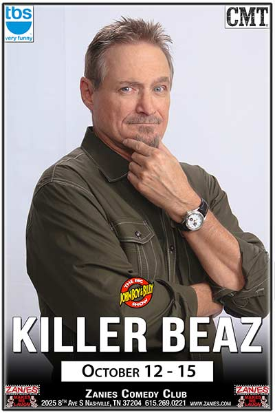 Killer BeazLive at Zanies Comedy Club Nashville October 13 & 14, 2017