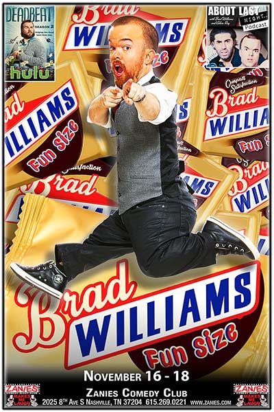 Brad Williams - Fun Size Live at Zanies Comedy Club Nashville November 16 - 18, 2017