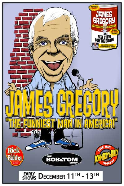 James Gregory The Funniest Man in America Early Shows December 11-13, 2014 at Zanies Comedy Club - Nashville