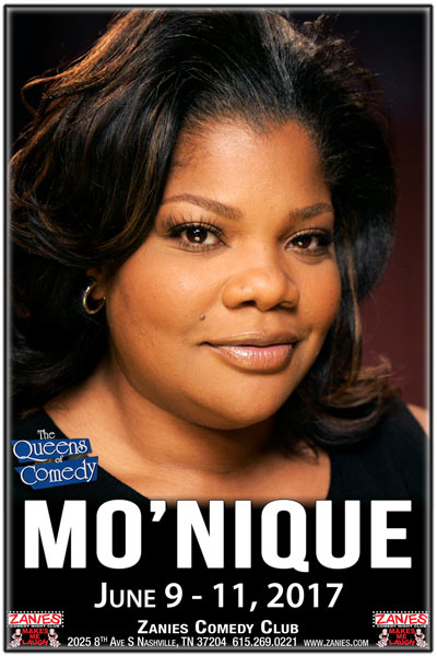 Mo'Nique one of the Original Queens of Comedy live at Zanies Comedy Club Nashville June 9 - 11, 2017