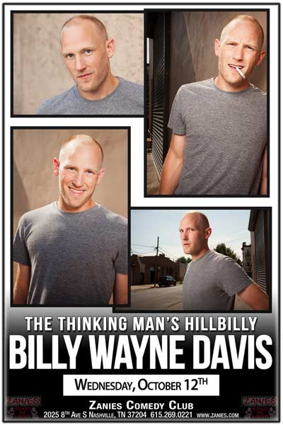 Billy Wayne Davis the Thinking Man's Hillbilly live at Zanies Comedy Club Nashville Wednesday, October 12, 2016