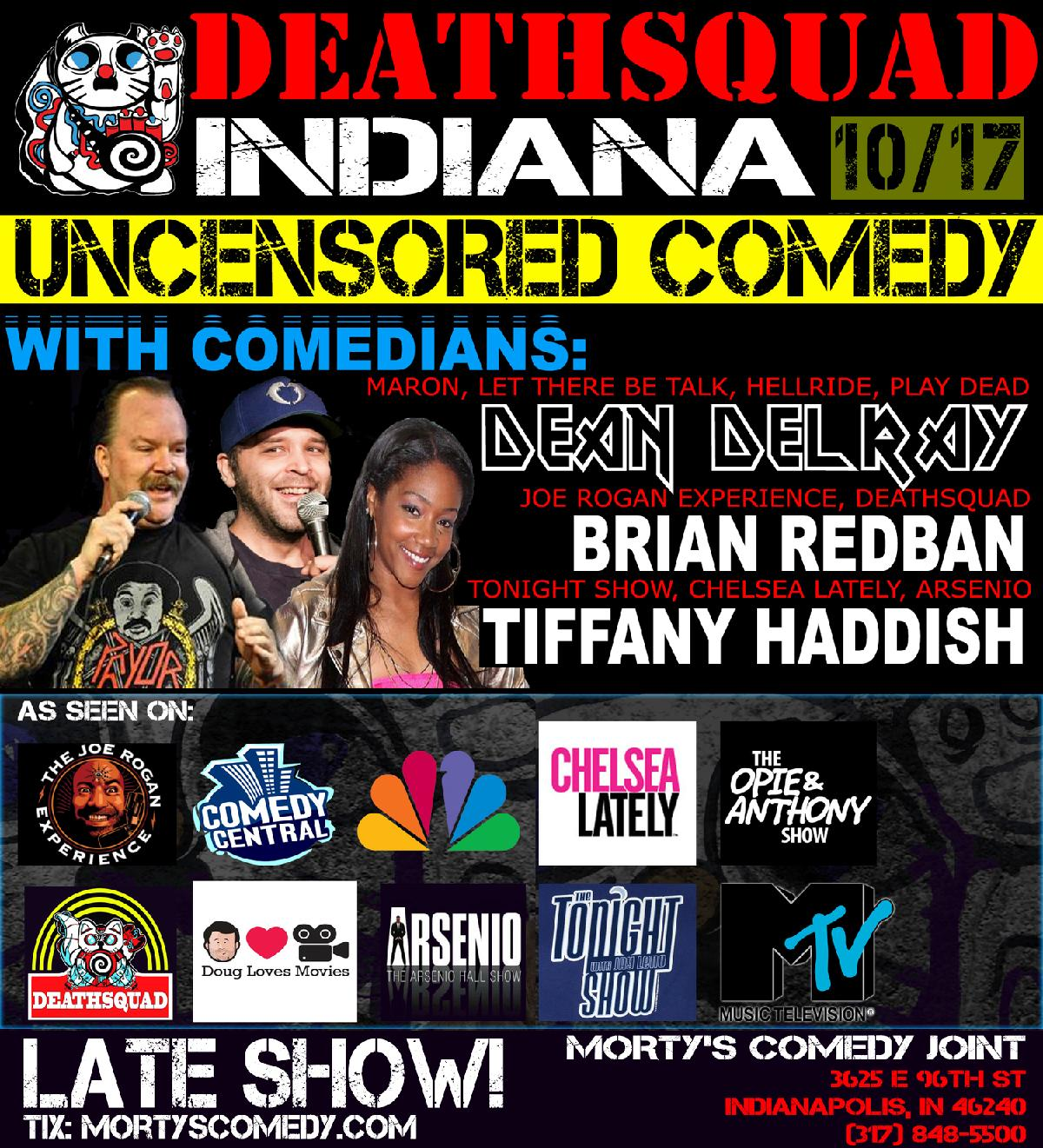 DeathSquad Uncensored Comedy