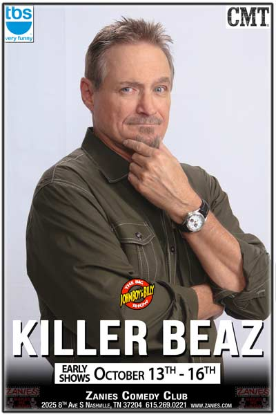Save Up for Killer Beaz live at Zanies Comedy Club Nashville Early Shows October 13-16, 2016