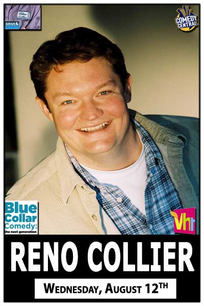Reno Collier from the Blue Collar Comedy: Next Generation Tour and seen on VH-1, CMT and much more live at Zanies Comedy Club Nashville Wednesday, August 12, 2015