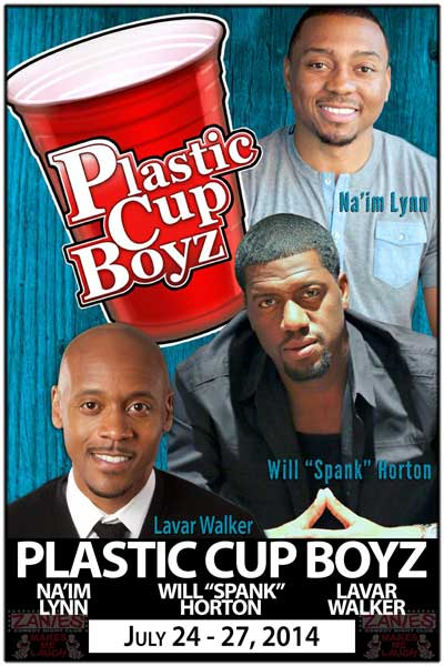 The Plastic Cup Boyz from Kevin Hart's Feel My Pain Tour July 24-27, 2014 at Zanies Comedy Club
