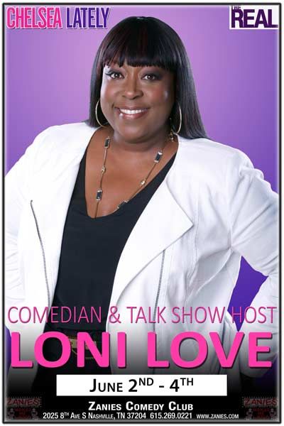 Comedian & Talk Show Host Loni Love from Chelsea Lately & The Real live at Zanies Nashville June 2-4, 2016