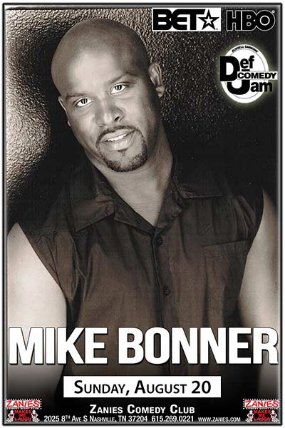 Mike Bonner from Def Comedy Jam LIVE at Zanies August 20, 2017