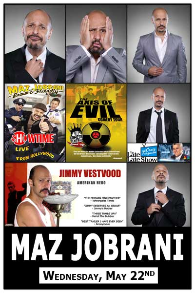 Maz Jobrani Wednesday May 22 from Comedy Central's The Axis of Evil