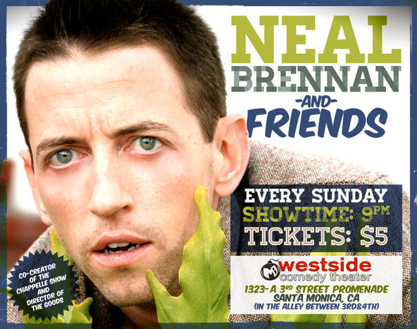 Neal Brennan and Friends