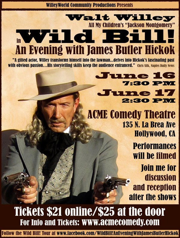 Wild Bill An Evening with James Butler Hickok
