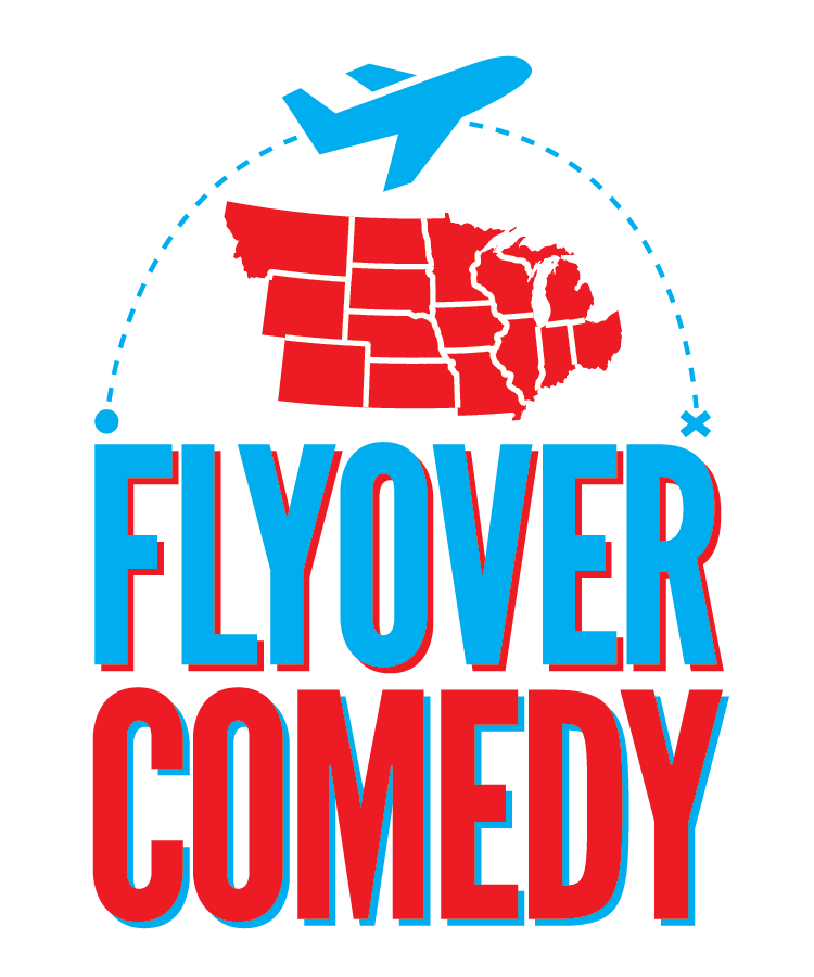 FLYOVER COMEDY with Jeffrey Baldinger Rory Scovel Dana Gould Ryan Stout Josh Fadem and Halli Borgfjord