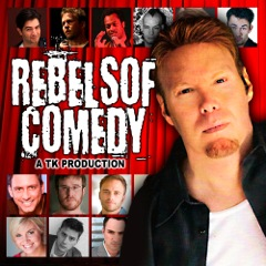 TK PRESENTS REBELS OF COMEDY
