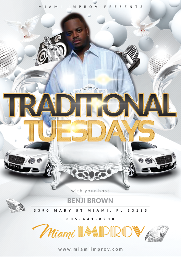 Benji Brown Presents Traditional Tuesdays