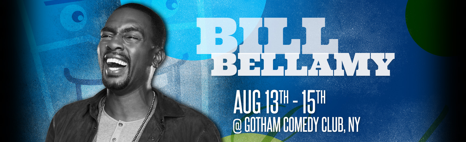 Bill Bellamy @ Gotham Comedy Club