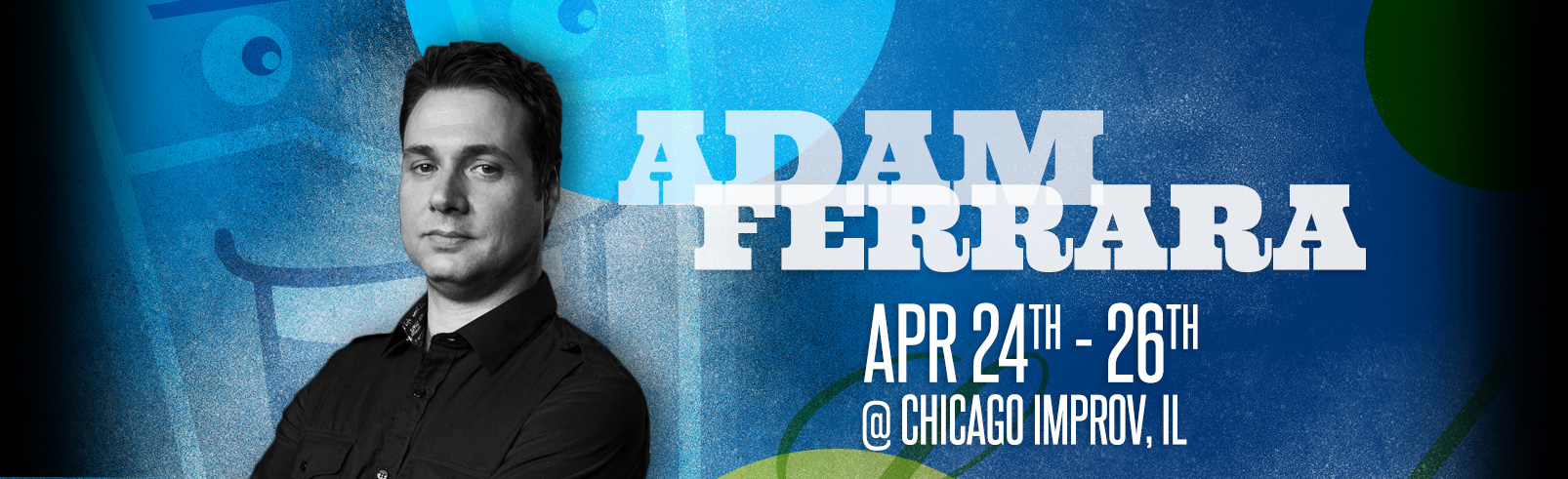 Adam Ferrara @Chicago Improv