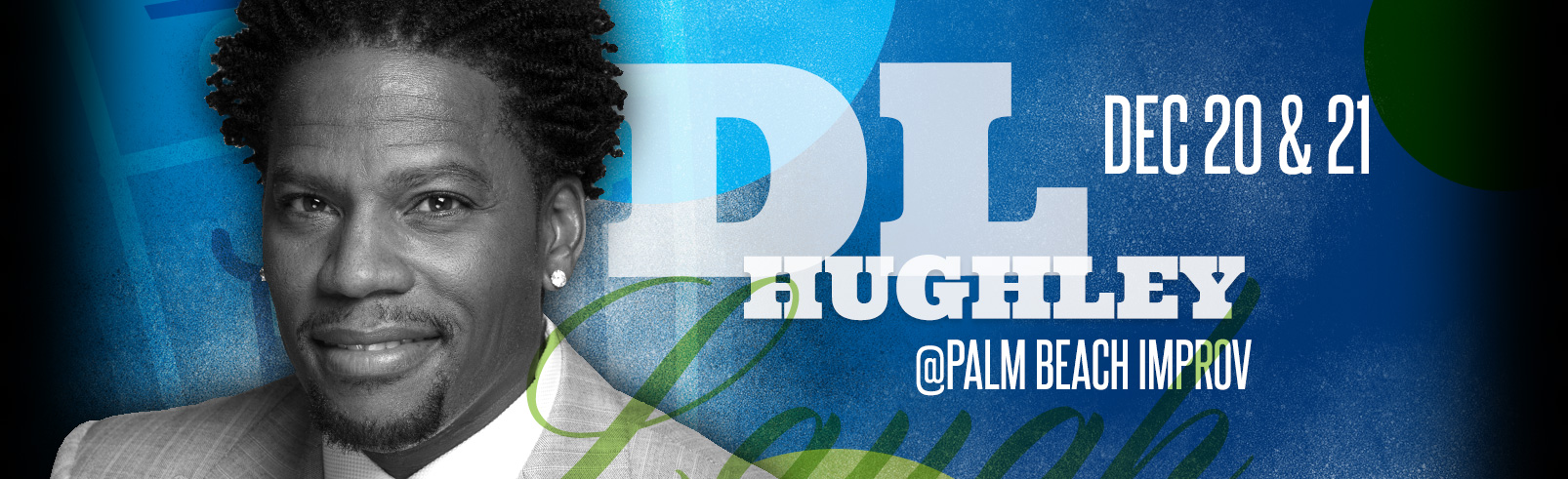 DL Hughley @ Palm Beach Improv