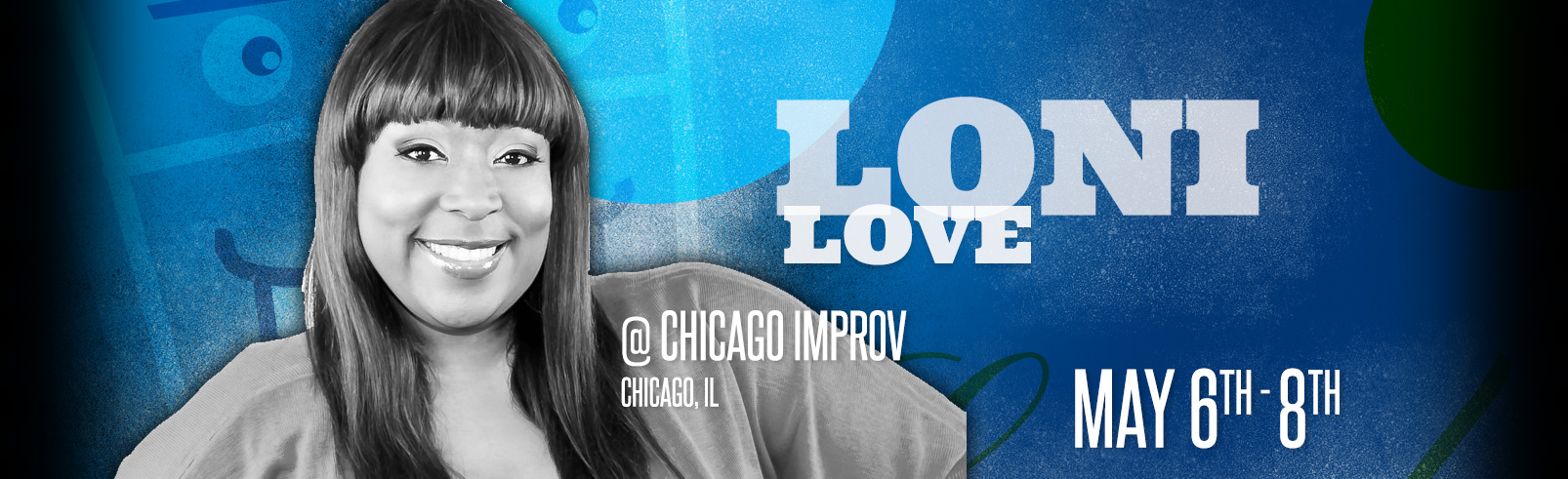 Loni Love @ Chicago Improv