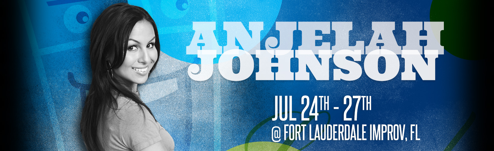 Anjelah Johnson @ Fort Lauderdale Improv