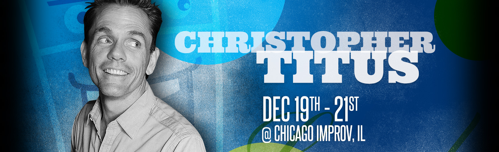 Christopher Titus @ Chicago Improv