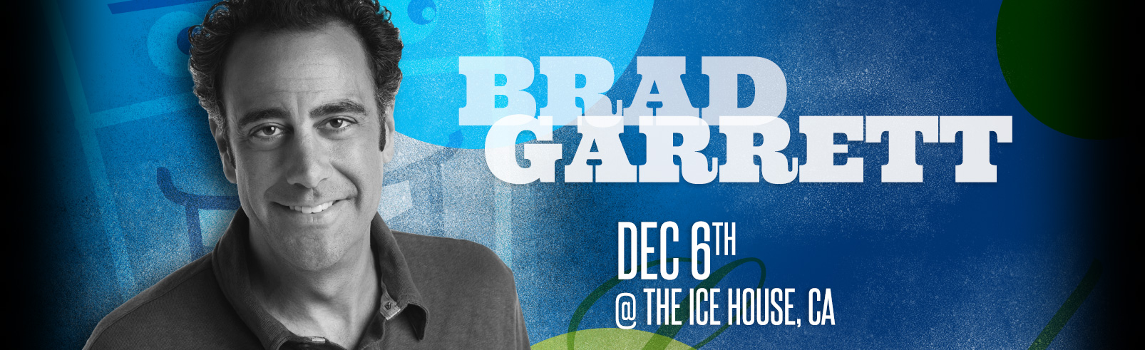 Brad Garrett @ The Ice House