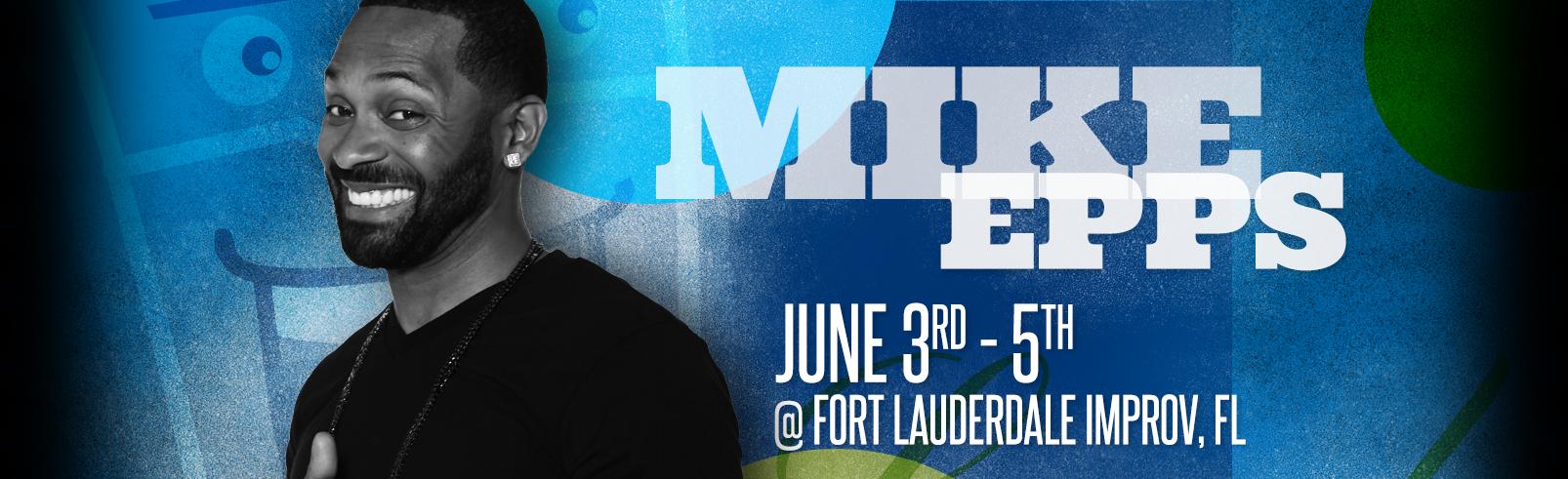 Mike Epps @ Fort Lauderdale Improv