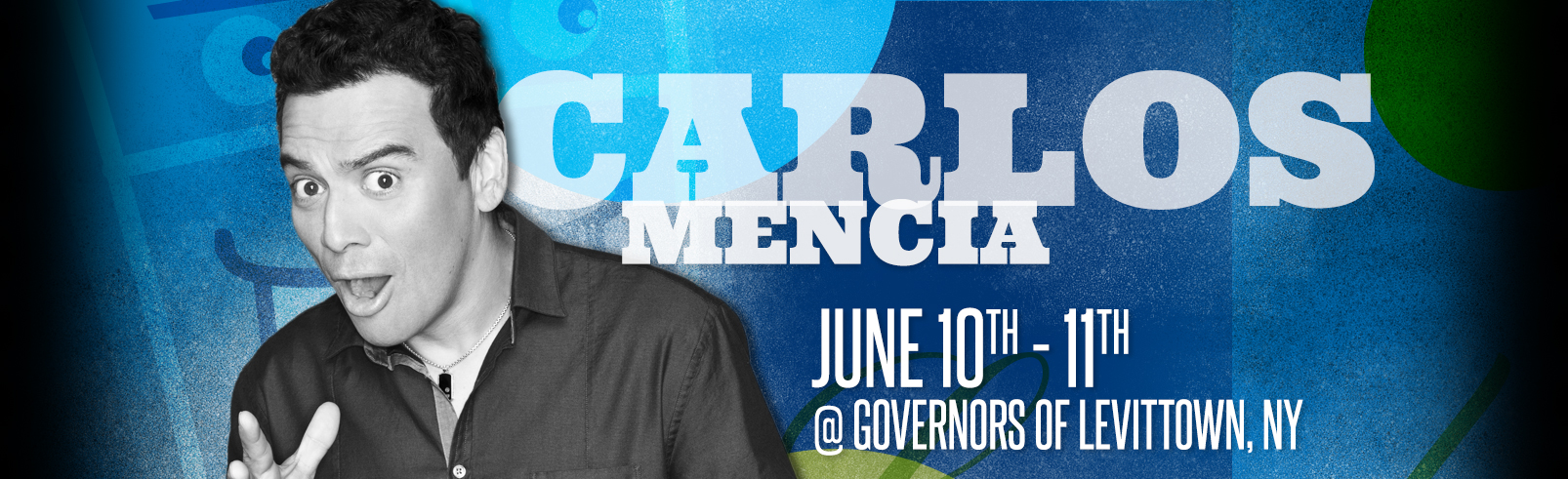Carlos Mencia @ Governors of Levittown