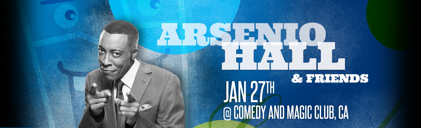 Arsenio Hall & Friends @ Comedy and Magic Club