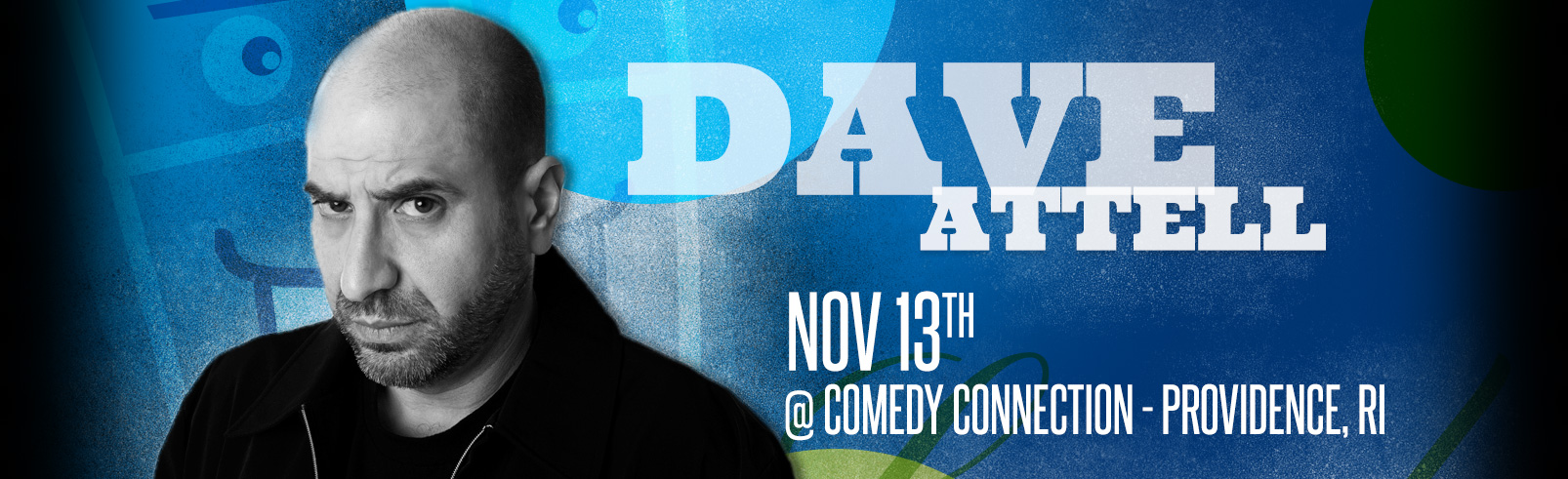 Dave Attell @ Comedy Connection - Providence