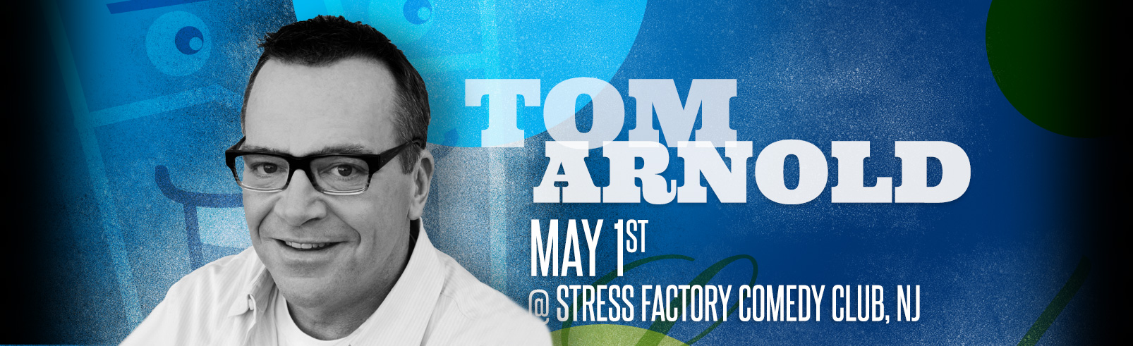 Tom Arnold @ Stress Factory Comedy Club