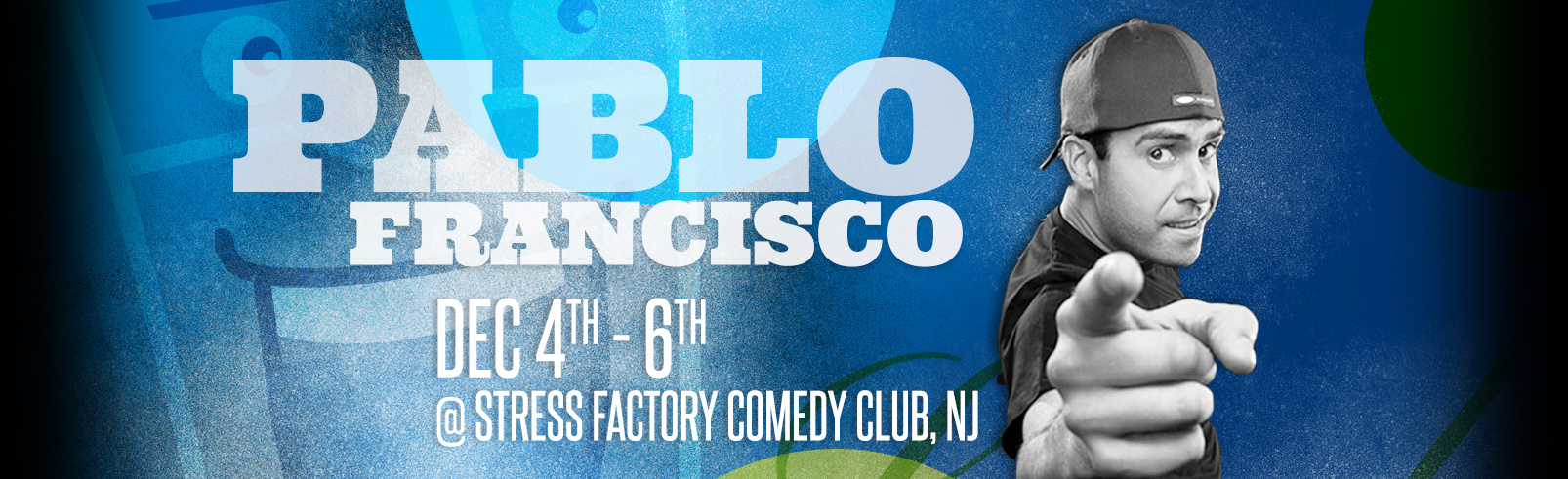 Pablo Francisco @ Stress Factory Comedy Club
