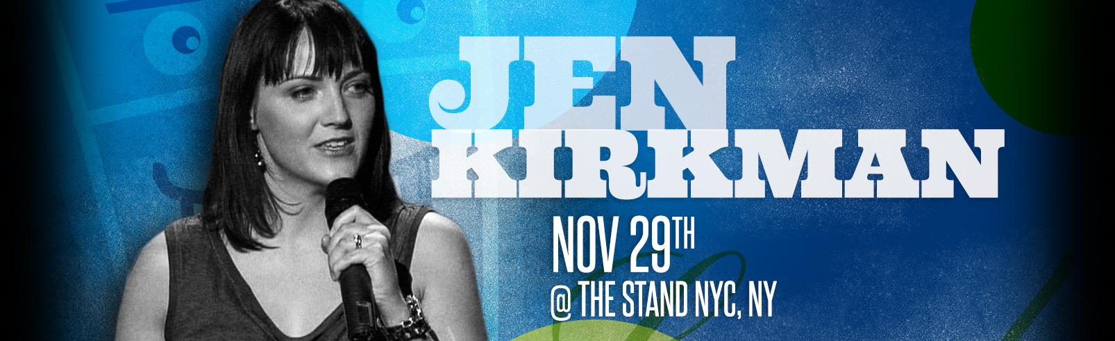 Jen Kirkman @ The Stand NYC