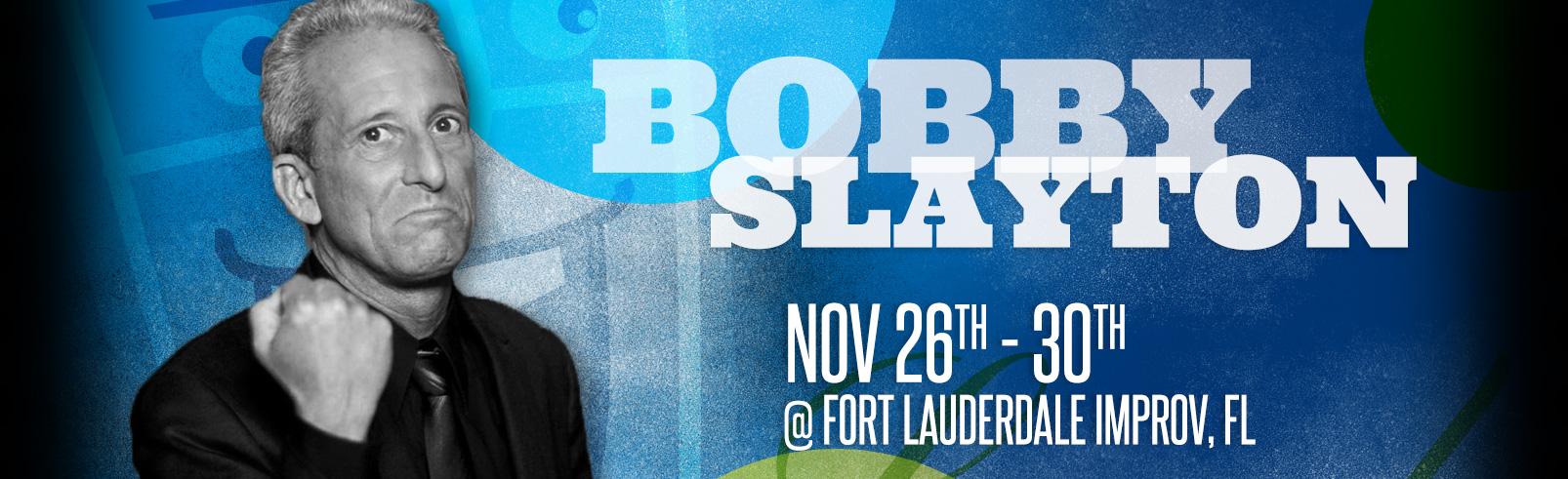 Bobby Slaton @ Fort Lauderdale Improv