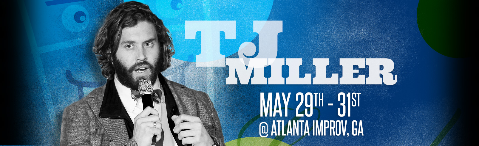 TJ Miller @ Atlanta Improv