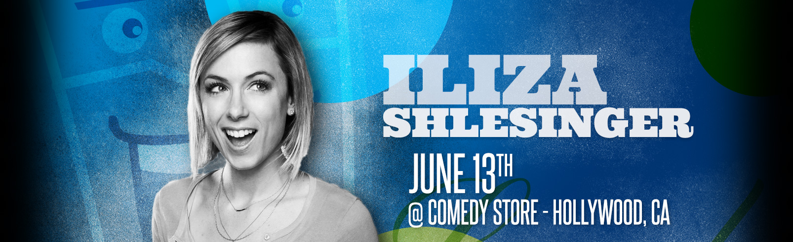 Iliza Schlesinger @ The Comedy Store