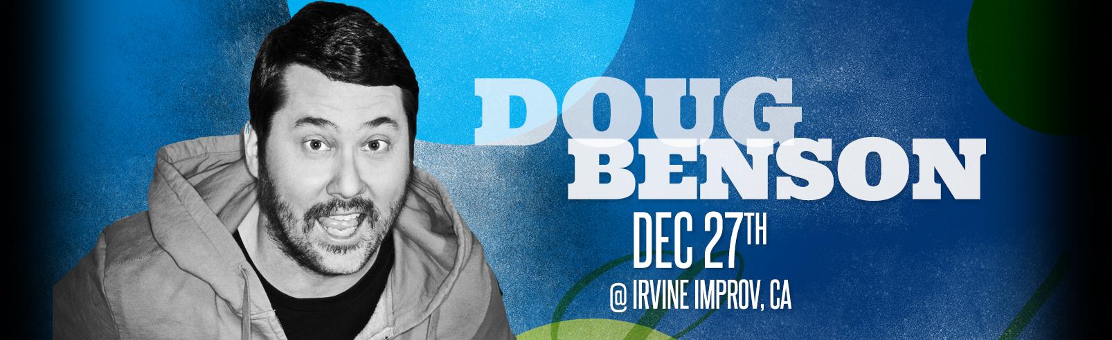 Doug Benson @ Irvine Improv