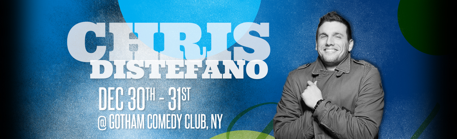 Chris DiStefano @ Gotham Comedy Club