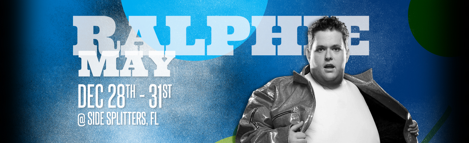 Ralphie May @ Side Splitters Comedy Club