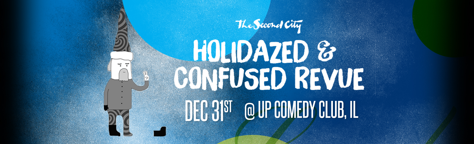 Holidazed & Confused @ UP Comedy Club